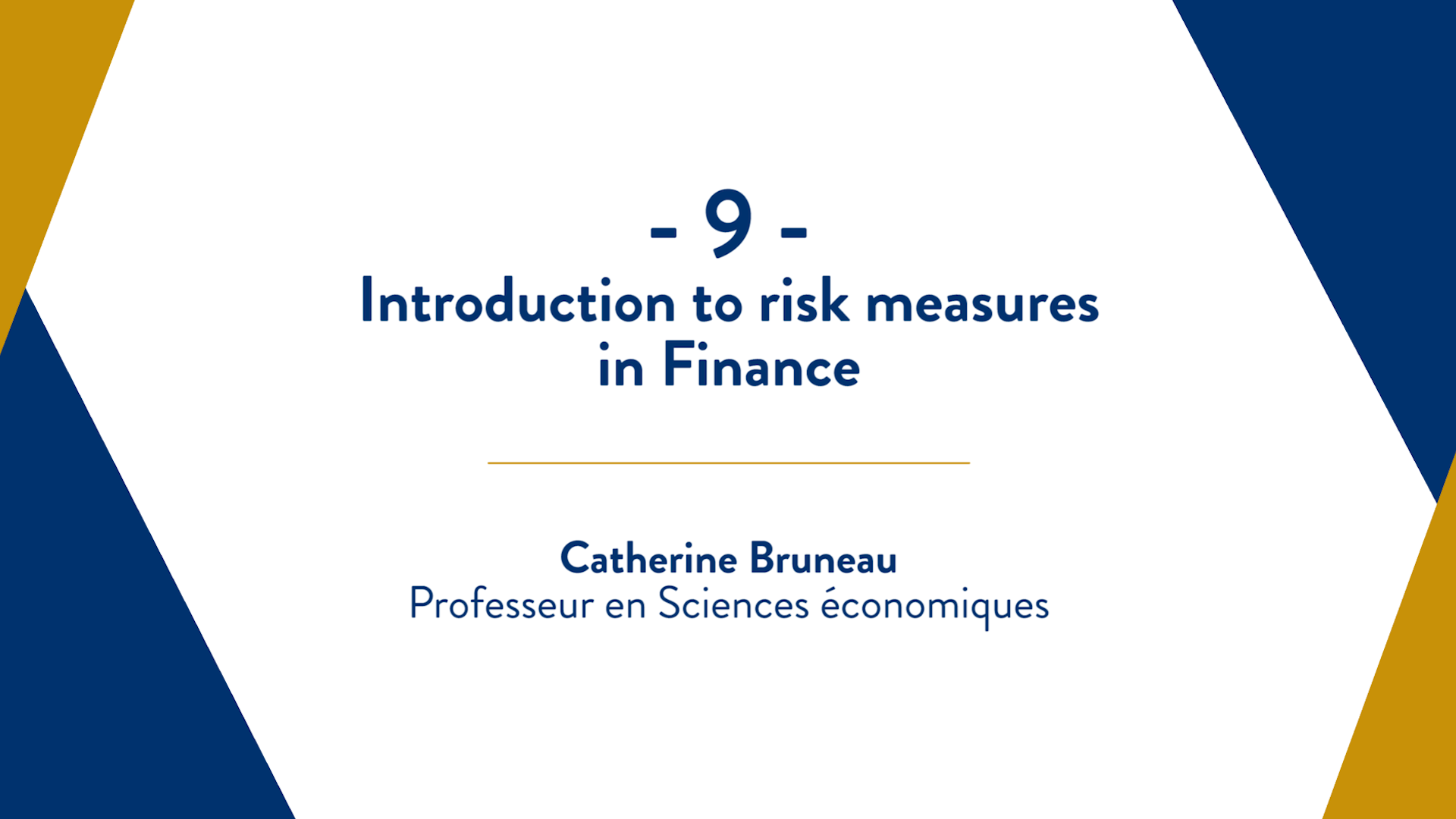 Capsule 9 : Introduction to risk measures in Finance