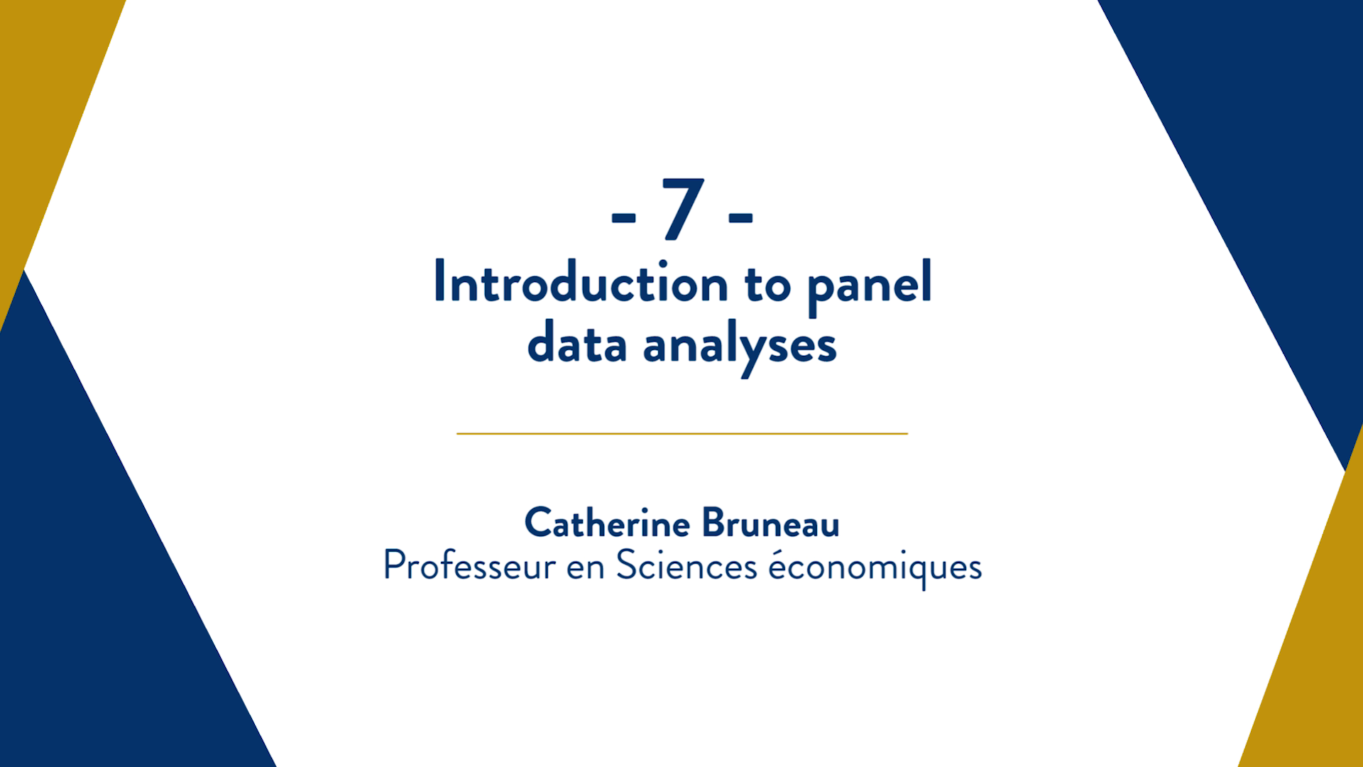capsule 7 : Introduction to panel data analyses
