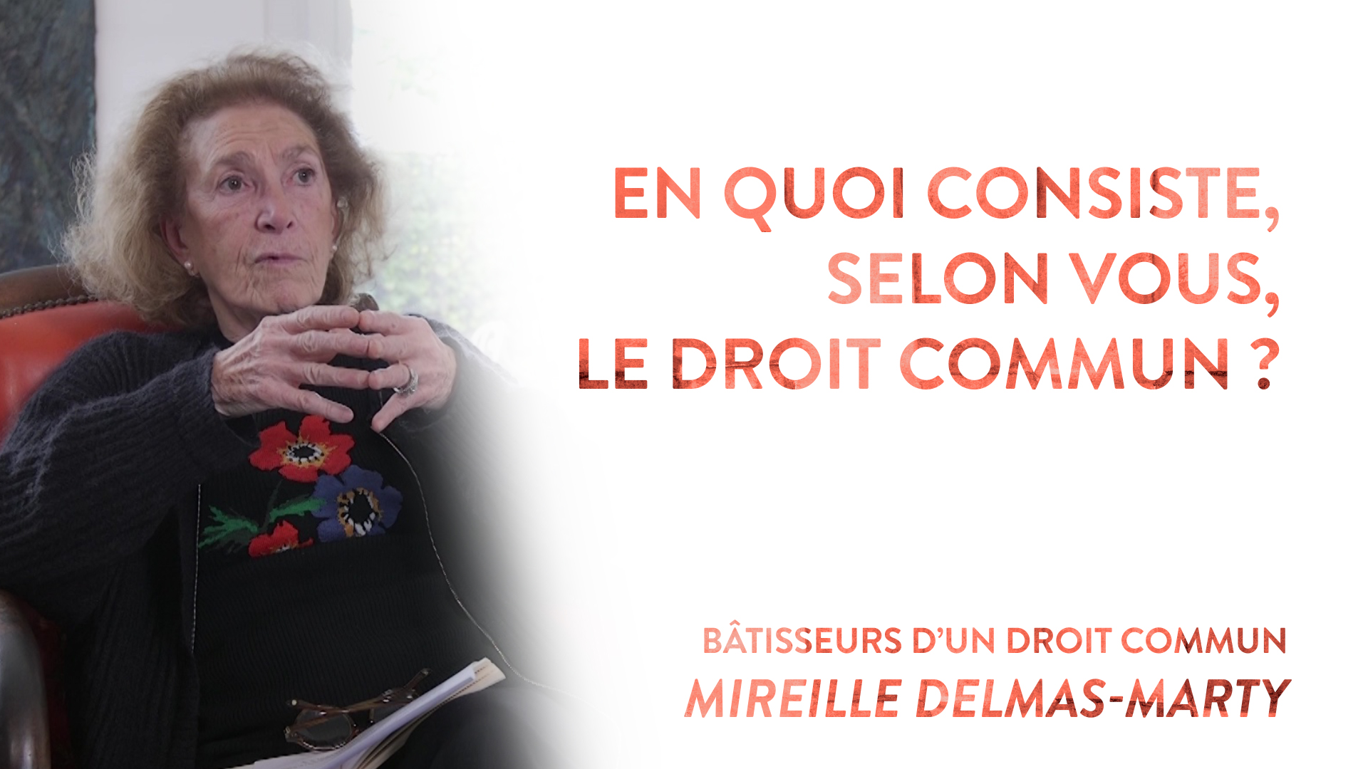 Mireille Delmas-Marty question 3