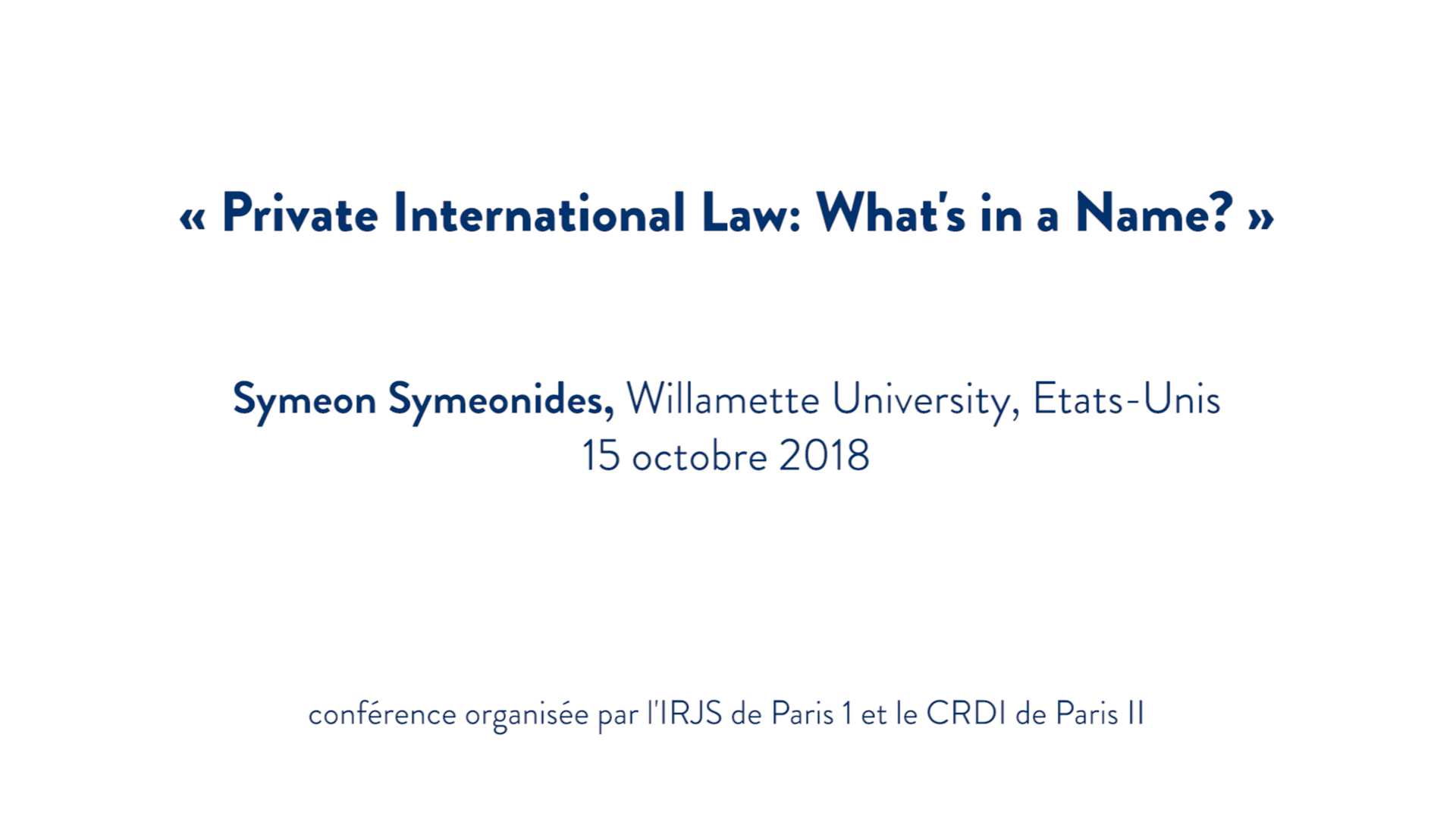 Private International Law: What's in a Name? - Symeon Symeonides