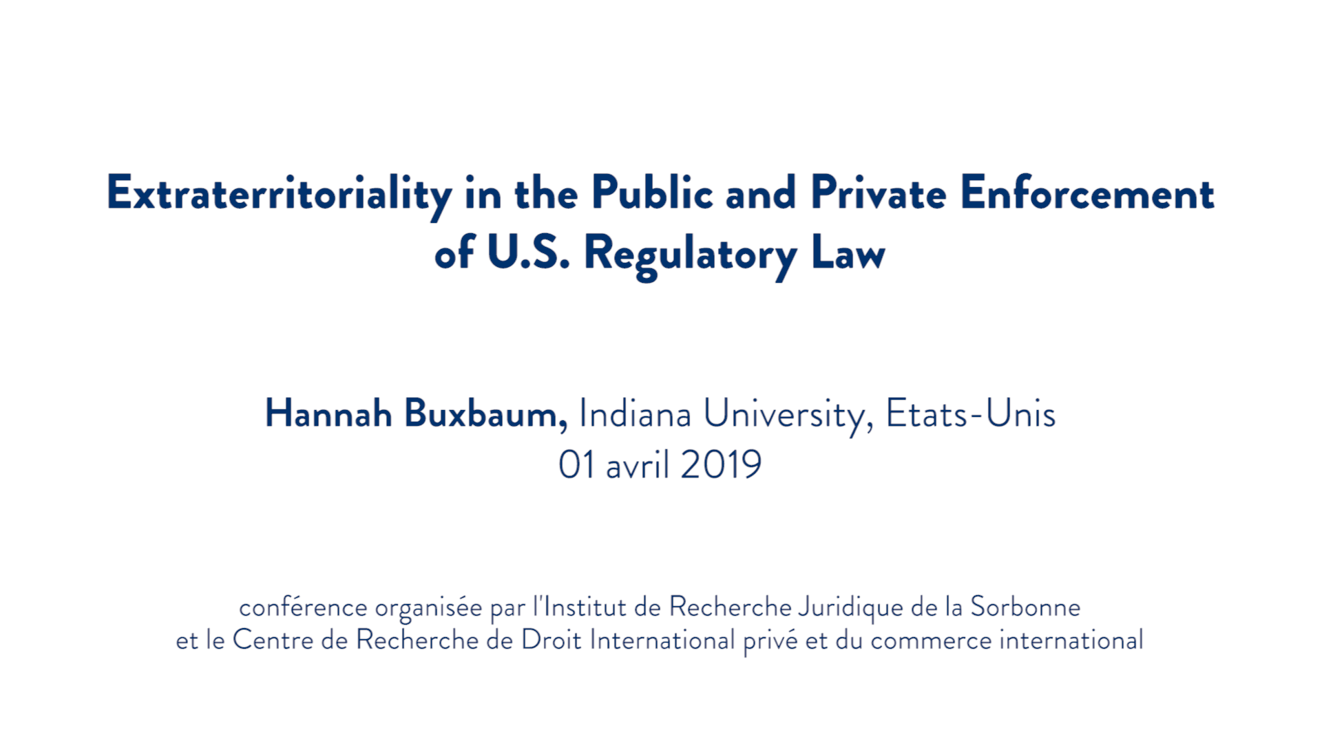 Extraterritoriality in the Public and Private Enforcement of U.S. Regulatory Law - Hannah Buxbaum