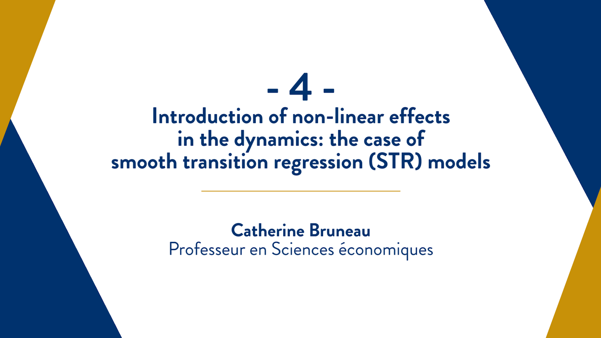 Capsule 4 : Introduction of non-linear effects in the dynamics : the case of smooth transition regression (STR) models